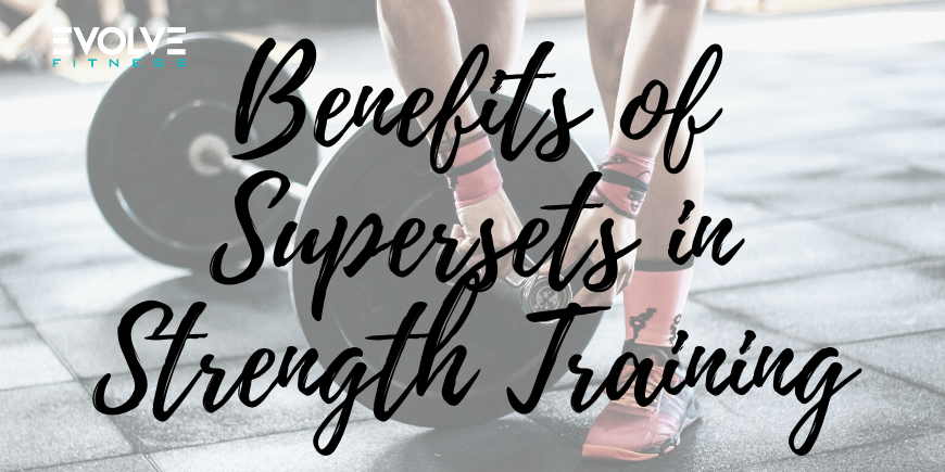 Super Sets in Strength Training